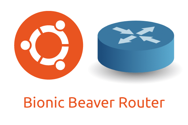 How To: Build a Simple Router with Ubuntu Server 18 04 1 LTS (Bionic