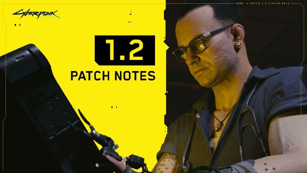 Cyberpunk 2077 Patch 1.2